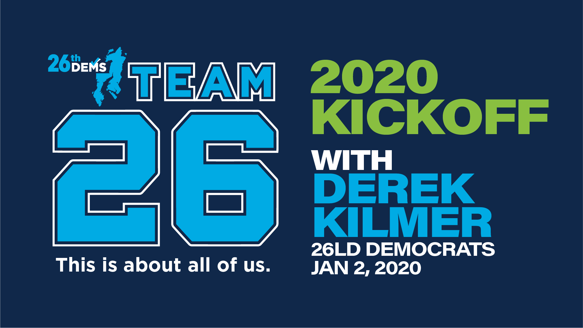 January 2nd General Meeting Program: TEAM 26 KICKOFF 2020