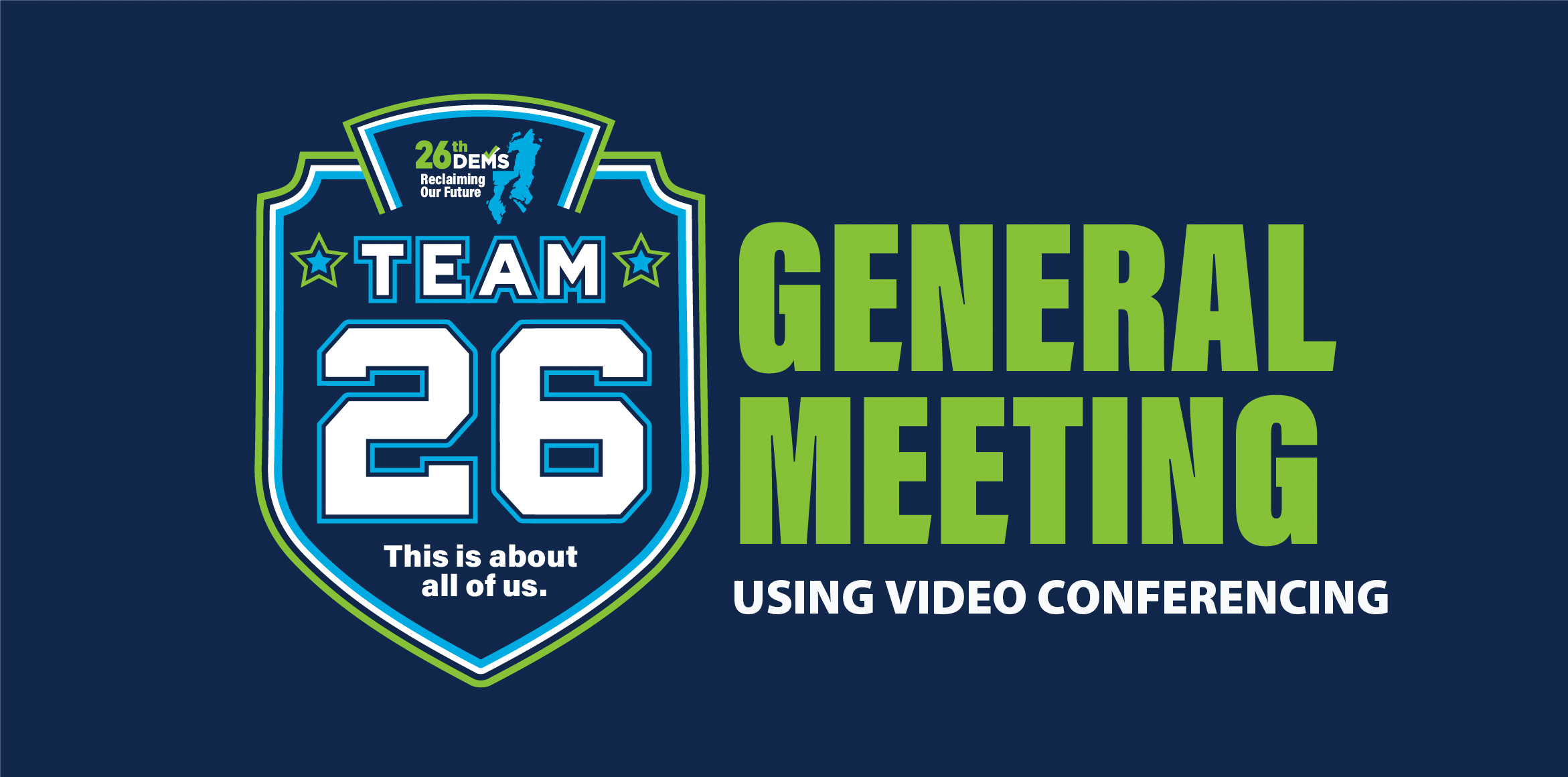 26th LD General Meeting: VIRTUAL